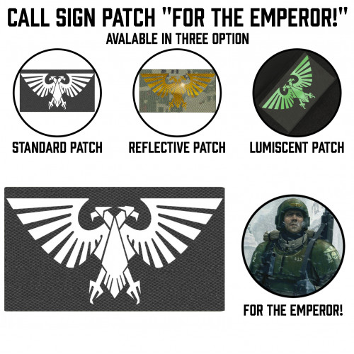 "Call Sign Patch ""For The Emperor!"""